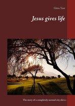 Omslag Jesus gives life