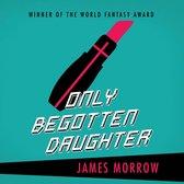 Only Begotten Daughter