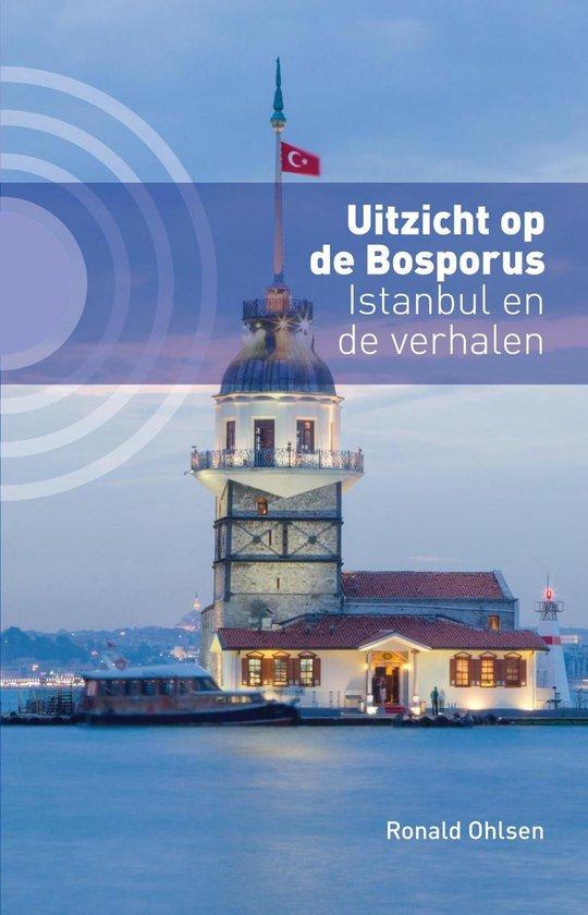 Boek cover Uitzicht op de Bosporus van Ronald Ohlsen (Onbekend)