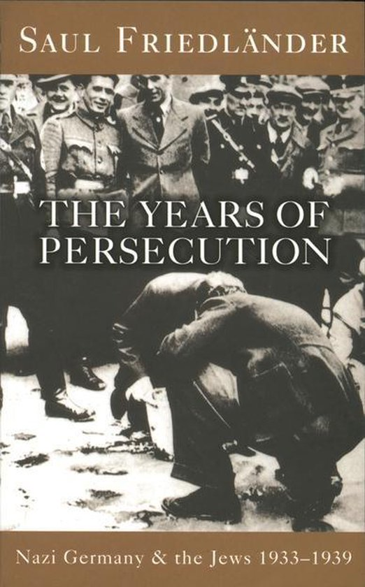 Boek cover Nazi Germany And The Jews: The Years Of Persecution van Prof Saul Friedlander (Onbekend)