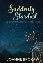 Suddenly Stardust