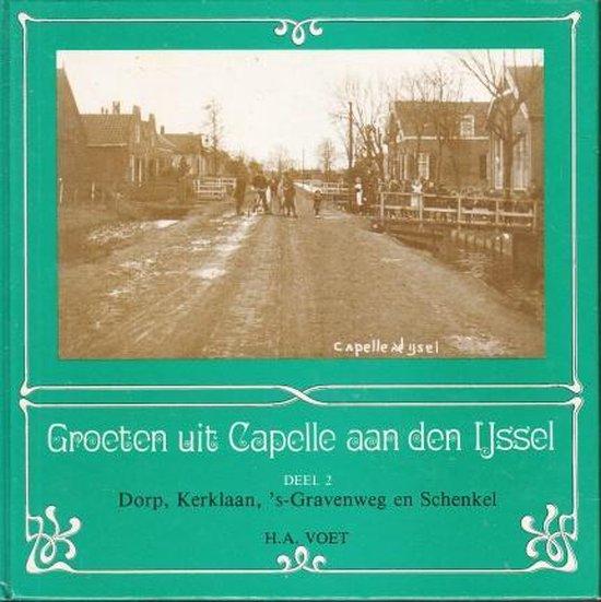 Groeten uit Capelle aan den IJssel, deel 2 - H.A. Voet pdf epub