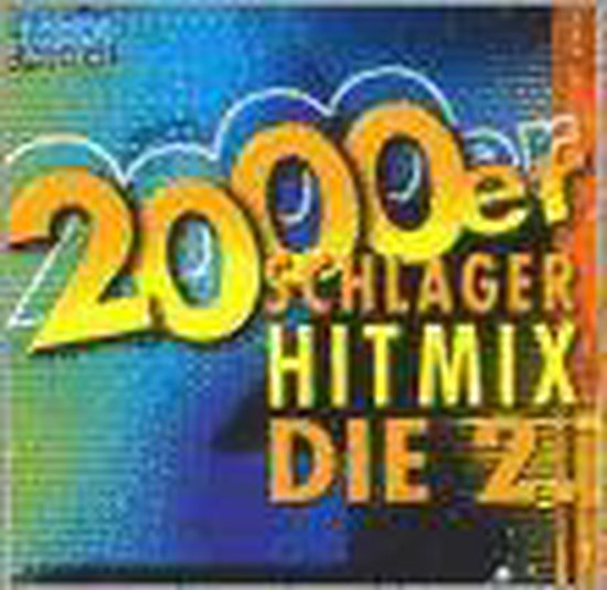 2000er Schlager Hit-Mix 2