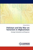 Pakistan and the War on Terrorism in Afghanistan