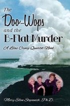The Doo-Wops and the B-Flat Murder