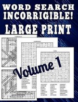 Word Search Incorrigible! Large Print