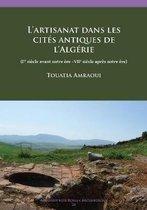 L'artisanat dans les cites antiques de l'Algerie