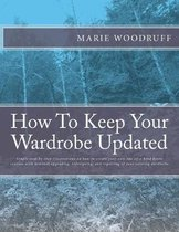How To Keep Your Wardrobe Updated