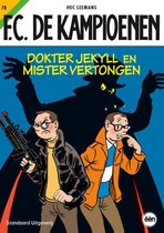 F.C. De Kampioenen 78 - Dokter Jekyll en Mister Vertongen