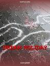 Ian's Gang: Dream Holiday
