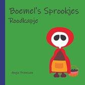 Boemel's Sprookjes: Roodkapje
