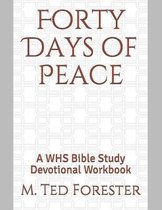 Forty Days of Peace