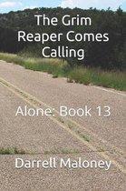 The Grim Reaper Comes Calling