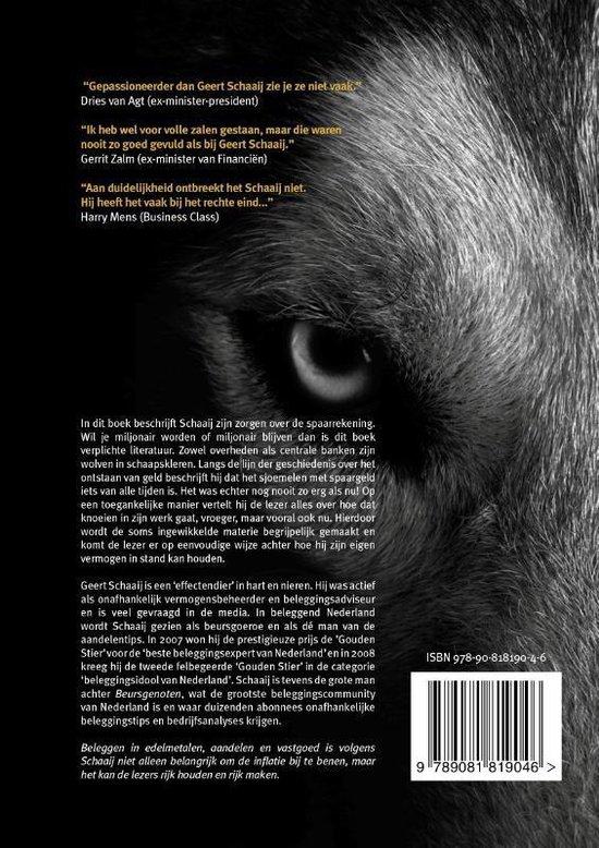 De wolf jaagt op uw geld - Geert Schaaij