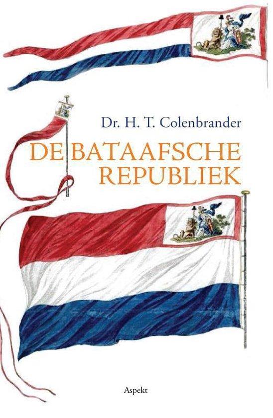 De Bataafsche Republiek - H.T. Colenbrander | Fthsonline.com