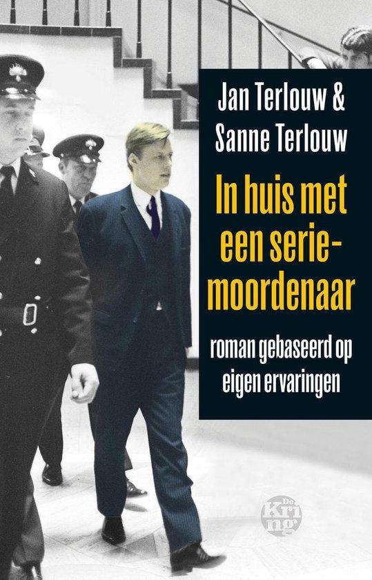 In huis met een seriemoordenaar - Jan Terlouw pdf epub