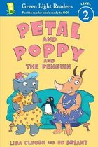 Petal and Poppy and the Penguin (GL Reader, L 2)