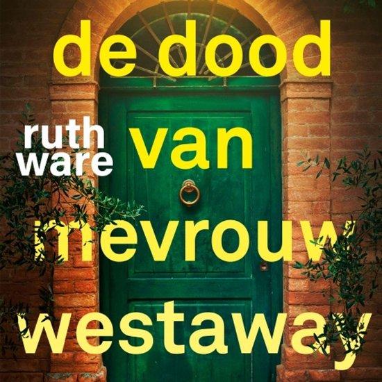 De dood van mevrouw Westaway - Ruth Ware |