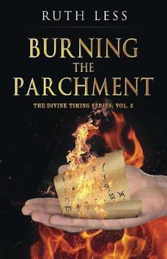 Burning the Parchment