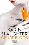 Genadeloos - Karin Slaughter