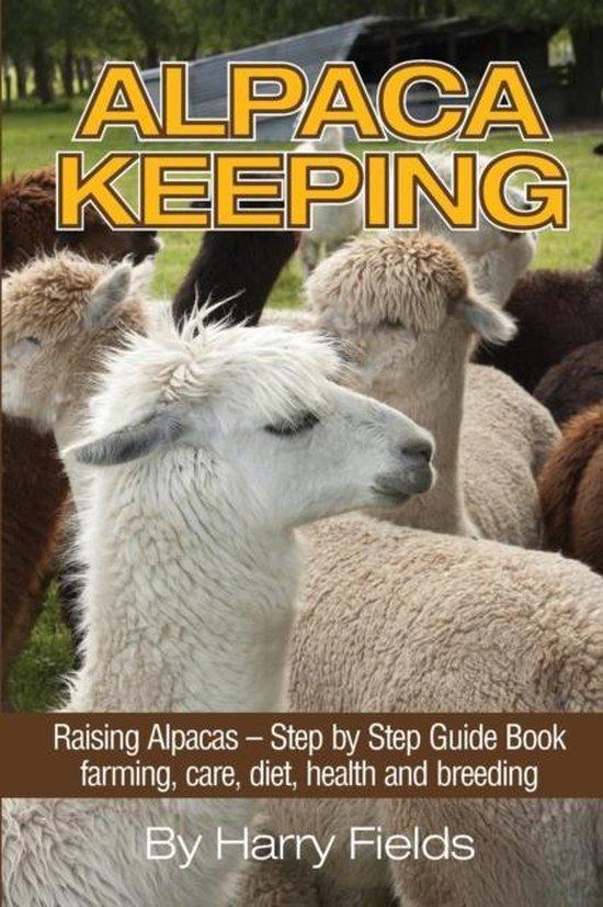 Boek cover Alpaca Keeping van Harry Fields (Paperback)