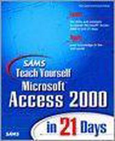 Sams Teach Yourself Microsoft Access 2000 in 21 Days