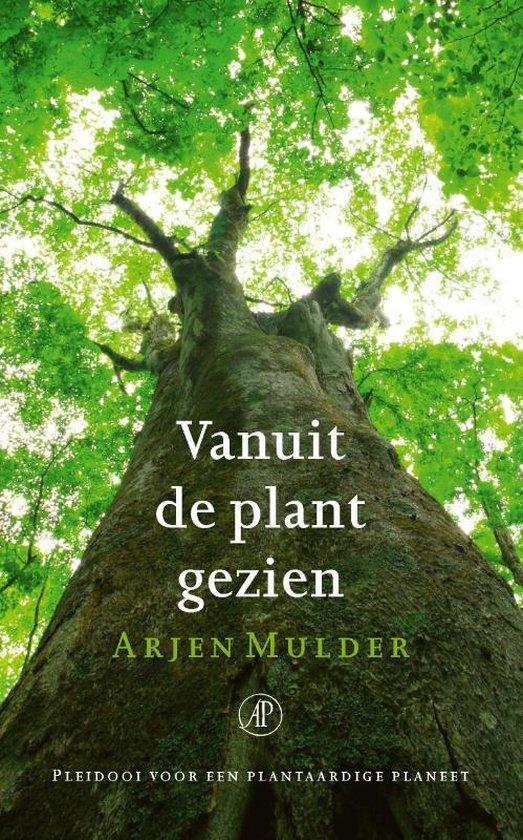 Vanuit de plant gezien - Arjen Mulder pdf epub