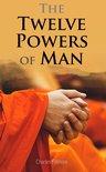 The Twelve Powers of Man