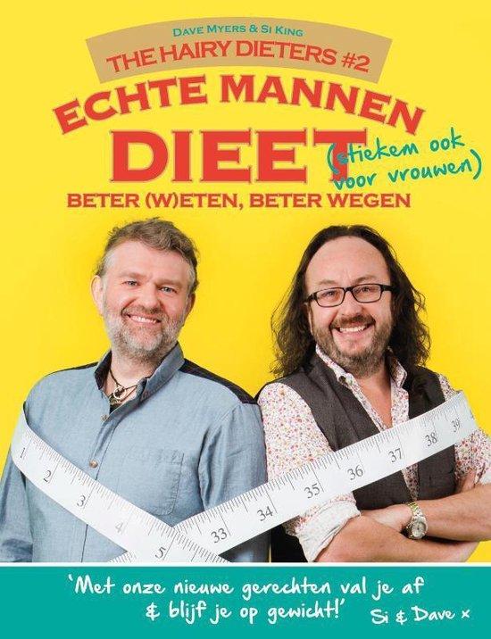 Echte mannen dieet. Beter (w)eten, beter wegen (Stiekem ook voor vrouwen) The Hairy Dieters dl2