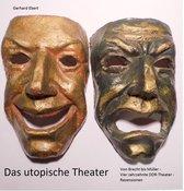 Das utopische Theater