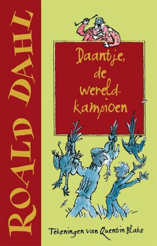 Daantje, de wereldkampioen(Jubileumeditie) - Roald Dahl |