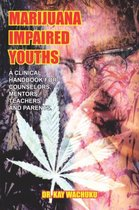 Marijuana Impaired Youths