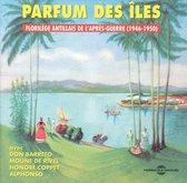 Parfum des Îles 1946-1950