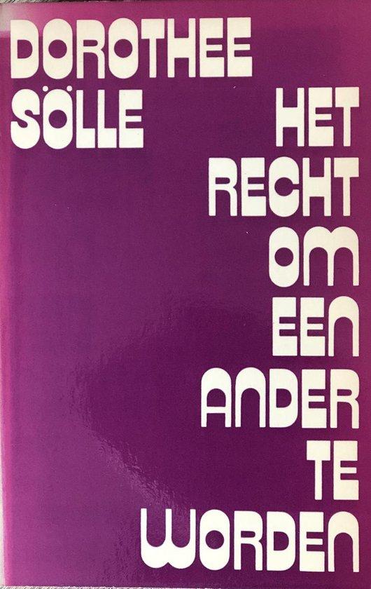 Recht om een ander te worden - Ria van Hengel |