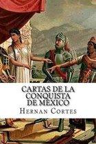 Cartas de la Conquista de Mexico