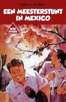 Bob Evers 17 - Een meesterstunt in Mexico