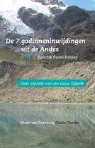 De 7 godinneninwijdingen uit de Andes 2 -   Kanchis Ñusta Karpay