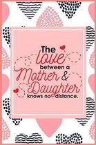 The Love Between Mother & Daughter Knows No Distance