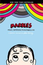 Marbles: Mania, Depression, Michelangelo, and Me
