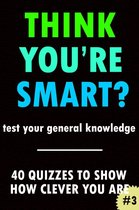 Think You're Smart? #3