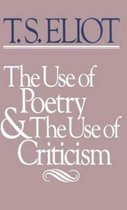 The Use of Poetry and Use of Criticism
