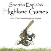Sporran Explains Highland Games