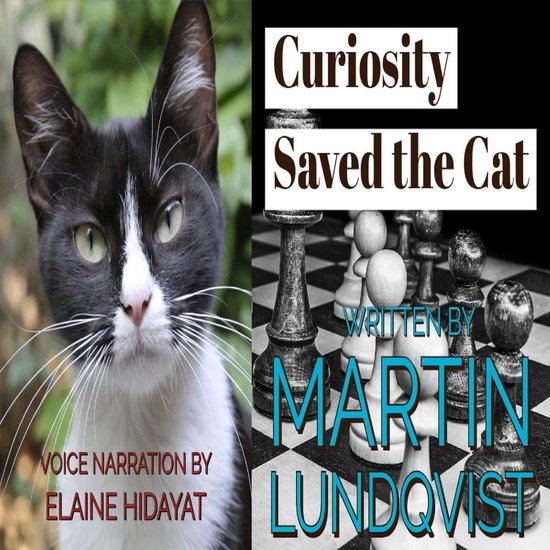 Boek cover Curiosity Saved the Cat van Martin Lundqvist (Onbekend)