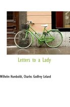 Letters to a Lady