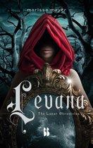 The Lunar Chronicles 4 -   Levana