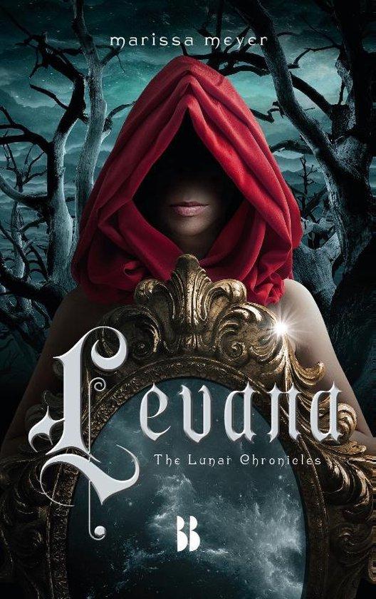 The Lunar Chronicles 4 - Levana - Marissa Meyer |