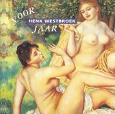 Henk Westbroek - Voorjaar
