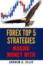 Forex Top 5 Strategies