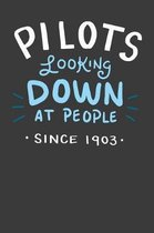 Pilots Looking Down On People Since 1903