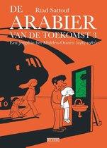 De Arabier van de toekomst 3 -   Een jeugd in het Midden-Oosten (1985-1987)
